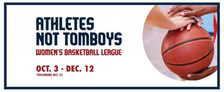 Athletes Not Tomboys Women's Basketball League